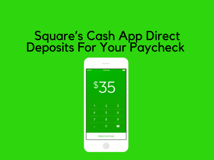 Get Started Direct Deposits For Your Paycheck Through Square's Cash app