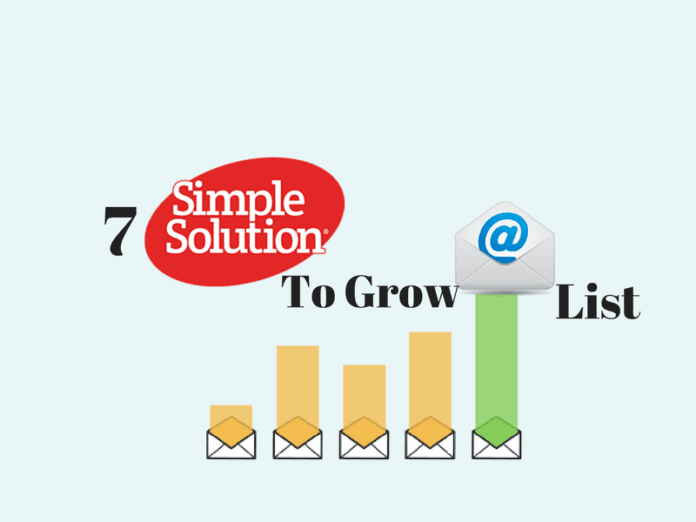 7 Simple Solutions To Grow Email List