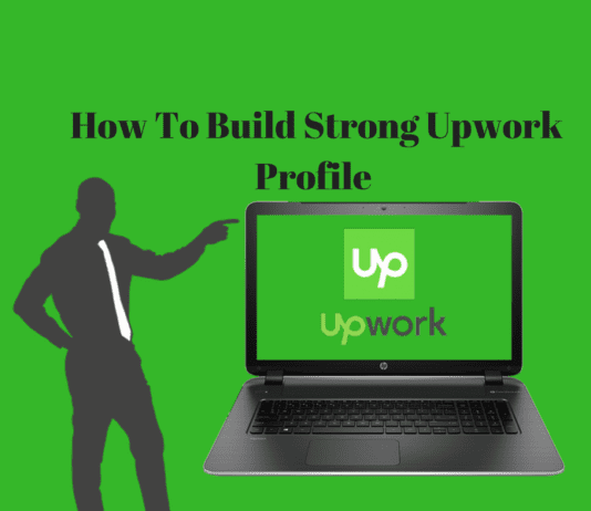 How To Build Strong Upwork Profile - Complete Guide