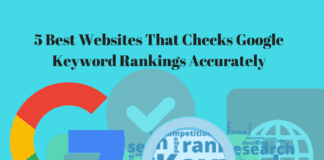 5 Best Websites That Checks Google Keyword Rankings Accurately