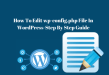How To Edit wp-config.php File In WordPress-Step By Step Guide