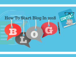 How To Start Blog In 2018 [Biginners Guide]