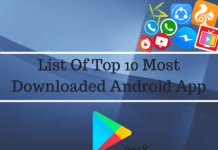 List Of Top 10 Most Downloaded Android App In 2018