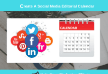 How To Create A Social Media Editorial Calendar- Help Your Marketing Efforts