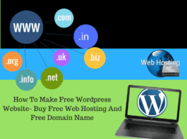 How To Make Free Wordpress Website- Buy Free Web Hosting And Free Domain Name
