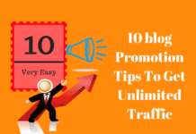 10 blog Promotion Tips To Get Unlimited Traffic