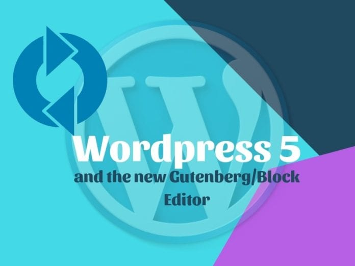 WordPress 5 Update: How, When Things to Know Before Installing