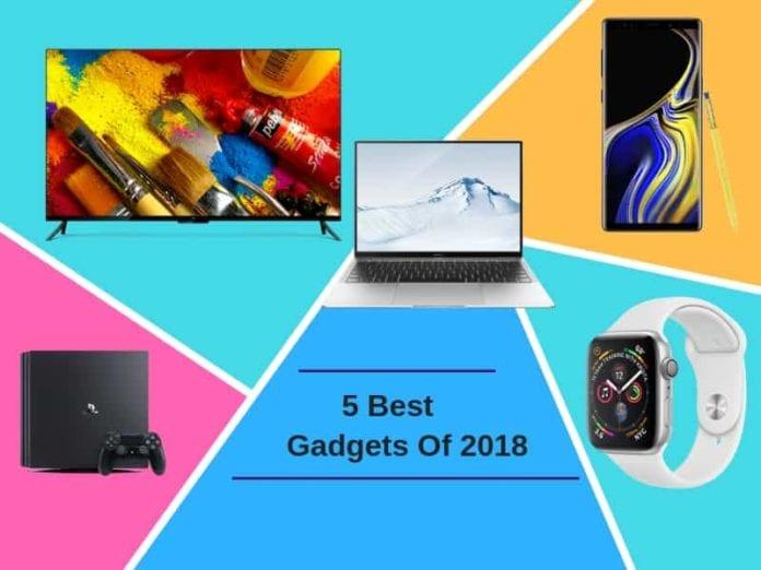 Top 5 Best Gadgets Of 2018